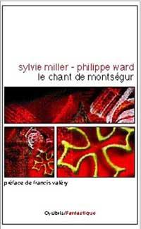 Le Chant de Montségur [2001]