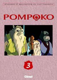 Pompoko : Pom poko #3 [2006]