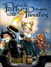Polly et les Pirates : Le retour de la reine #6 [2007]