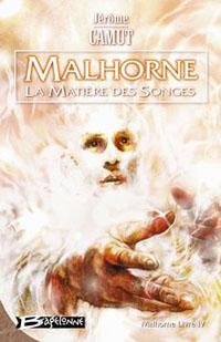 Malhorne : Le Matière des songes [#4 - 2006]