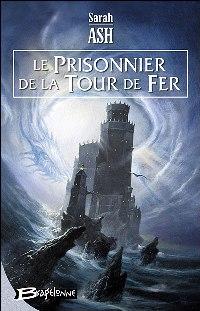 Les Larmes d'Artamon : Le Prisonnier de la Tour de Fer #2 [2006]