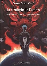 Le cycle d'Ender : Le cycle Ender : La Stratégie de l'ombre #5 [2001]