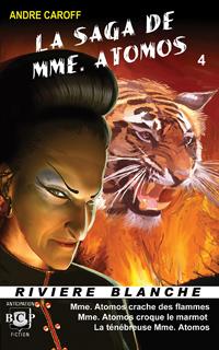 La saga de Mme. Atomos - T4 [2007]