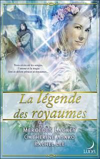 La Légende des Royaumes : La Légendes des Royaumes [2006]