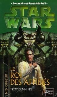 Star Wars : Le Nid Obscur : Le Roi des Affiliés #1 [2006]