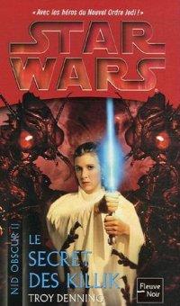Star Wars : Le Nid Obscur : Le Secret des Killik #2 [2006]