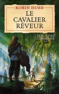 Le Soldat Chamane : Le Cavalier Rêveur [#2 - 2007]