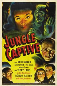 Captive Wild Woman : The Jungle Captive [1947]