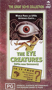Invasion of the Saucer Men : The Eye Creatures [1965]