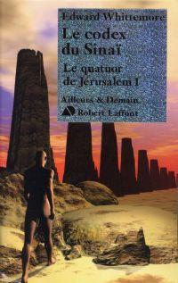 Le quatuor de Jérusalem : Le codex du Sinaï #1 [2005]