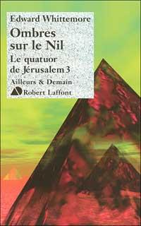 Le quatuor de Jérusalem : Ombres sur le Nil #3 [2007]
