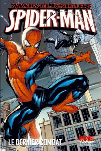 Spider-Man : Marvel Deluxe : Le Dernier Combat [2006]