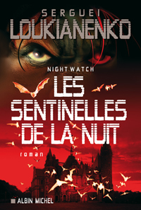 Night Watch : Les Sentinelles de la nuit #1 [2006]