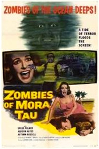 Zombies of Mora Tau [1957]