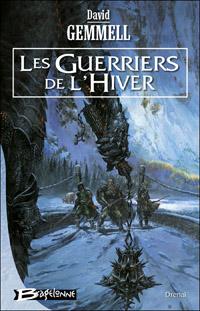Le Cycle de Drenaï : Les Guerriers de l'Hiver #10 [2006]