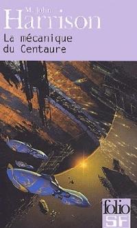 La mécanique du centaure [2003]