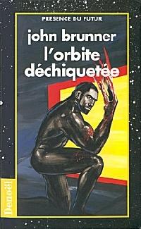 La tetralogie noire : L'orbite déchiquetée [1971]