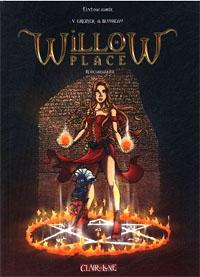 Willow Place : Réincarnations [2005]