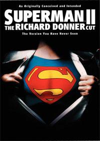 Superman 2 : Montage Richard Donner [2006]