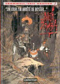 Anita Bomba : Un jour, j'ai arrêté de bosser... #3 [1996]