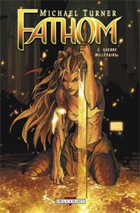 Fathom : Guerre Millénaire #2 [2007]