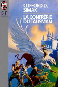 La Confrérie du Talisman [1990]