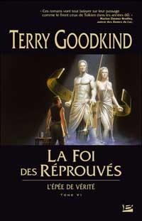 L'épée de vérité : La Foi des Réprouvés #6 [2007]