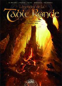 Les légendes de la Table Ronde : Le Chevalier noir [#3 - 2006]