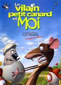 Le Vilain petit canard et moi [2007]