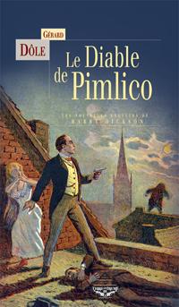 Les Nouvelles enquêtes de Harry Dickson : Le Diable de Pimlico [2006]