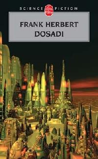 Le Bureau des sabotages : Dosadi [#2 - 1979]