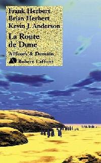La Route de Dune [2006]