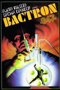 Bactron 317 / L'espion qui venait du Show : Bactron 317 [1978]