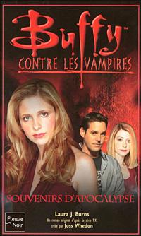Buffy contre les vampires : Souvenirs d'Apocalypse [#49 - 2006]