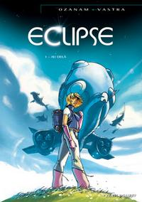 Eclipse : Au-delà [#1 - 2007]