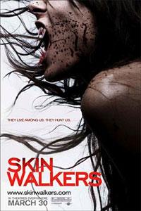 Skinwalkers [2008]