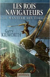 Le Cycle des Rois-Navigateurs : Le Manteau des étoiles #1 [2006]