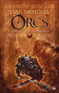 Orcs - L'Intégrale [2007]