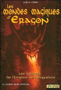 L'Héritage : Les Mondes Magiques d'Eragon