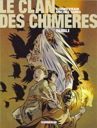 Le Clan des Chimères : L'Oubli #6 [2007]