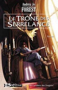 Les Gardiens des Dragons : Le Trône des Serrelance [#1 - 2007]