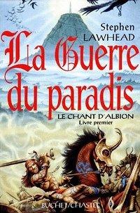 Le Chant d'Albion : La Guerre du Paradis #1 [1997]