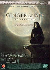 La Créature : Ginger snaps : resurrection #2 [2007]