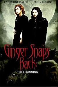 La Créature : Ginger Snaps 3 : Aux origines du Mal #3 [2007]