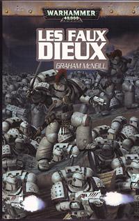 Warhammer 40 000 : L'Hérésie d'Horus : Série Héresie d'Horus: Les Faux Dieux #2 [2007]