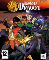 Legend of the Dragon : La Légende du Dragon [2007]