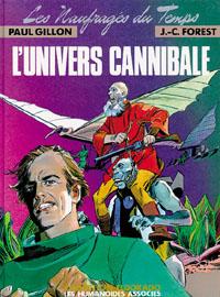 Les Naufragés du Temps : L'Univers cannibale #4 [1980]