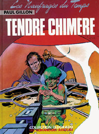 Les Naufragés du Temps : Tendre Chimère [#5 - 1980]
