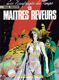 Les Naufragés du Temps : Les Maîtres Rêveurs #6 [1980]