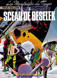 Les Naufragés du Temps : Le Sceau de Beselek [#7 - 1980]